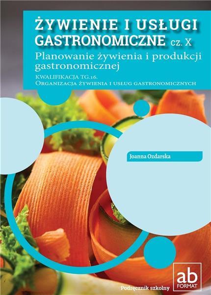 Żywienie i usługi gastronomiczne cz. X