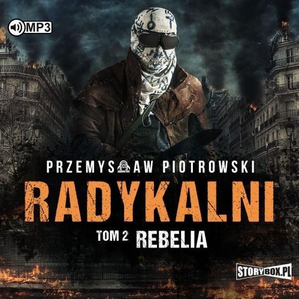 Radykalni T.2 Rebelia audiobook