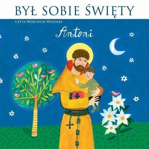 Był sobie Święty Antoni. Audiobook