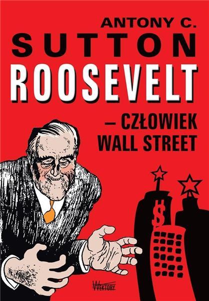 Roosvelt człowiek Wall Street