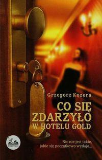 Co się wydarzyło w hotelu Gold OUTLET