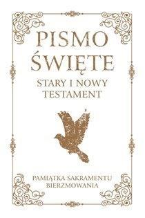 Pismo Święte ST i NT małe -Pam. Sakr. Bierzmowania