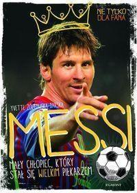 Messi. Mały chłopiec, który stał się outlet