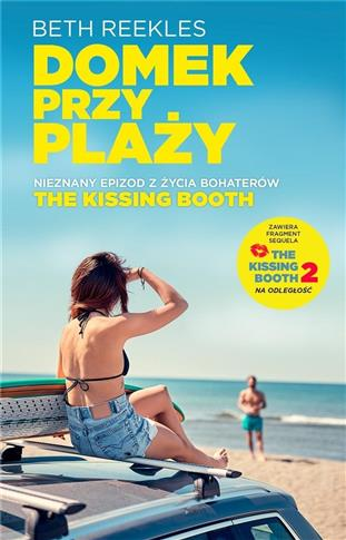 The Kissing Booth. Domek na plaży