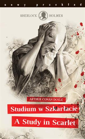 SHERLOCK HOLMES. STUDIUM W SZKARŁACIE / A STUDY?