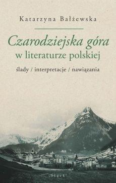 Czarodziejska góra w literaturze polskiej