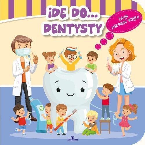 Idę do... dentysty