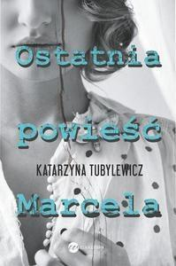 Ostatnia powiesc Marcela OUTLET