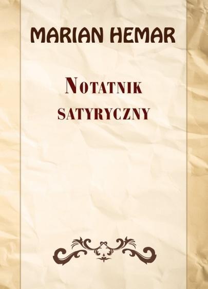 Notatnik satyryczny. Wybór wierszy z lat 19461961