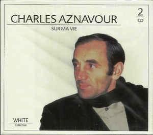 Charles Aznavour Sur Ma Vie (2CD)