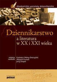 Dziennikarstwo a literatura w XX i XXI wieku outle