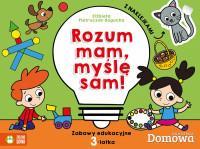 ROZUM MAM MYŚLĘ SAM ZABAWY EDUKACYJNE 3-LATKA outl