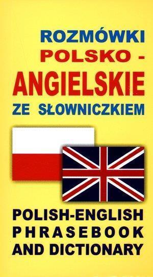 Rozmówki polsko-angielskie ze słowniczkiem