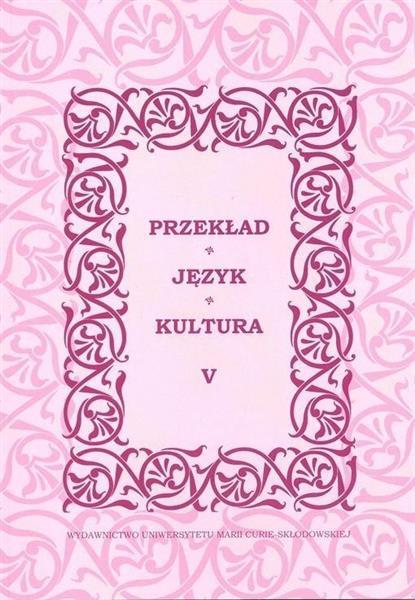 Przekład, język, kultura T.5