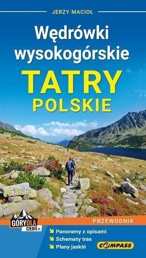 Przewodnik - Wędrówki wysokogórskie. Tatry Polskie