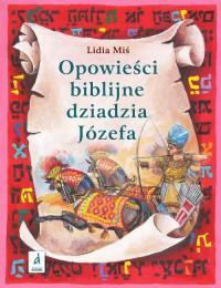 OPOWIEŚCI BIBLIJNE DZIADZIA JÓZEFA TOM 2 outlet