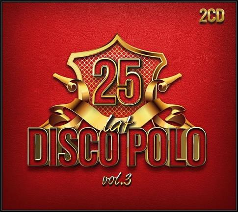 25 lat Disco Polo vol.3 CD