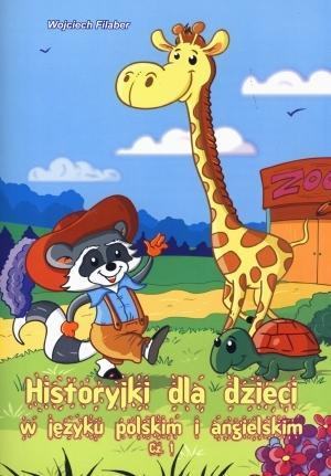 Historyjki dla dzieci w języku pol i ang. Cz 1