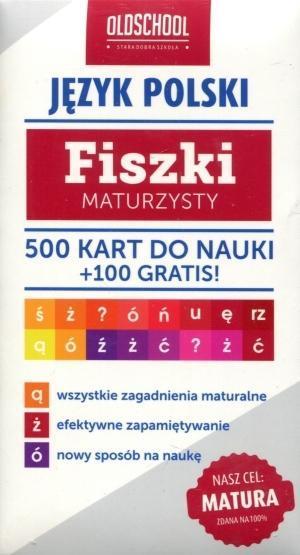 Fiszki maturzysty. Język polski. 500 kart do nauki