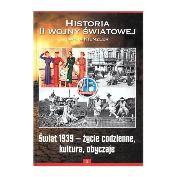 ŚWIAT 1939 - ŻYCIE CODZIENNE KULTURA OBYCZAJE