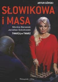 SŁOWIKOWA I MASA, TWARZĄ W TWARZ outlet-2755