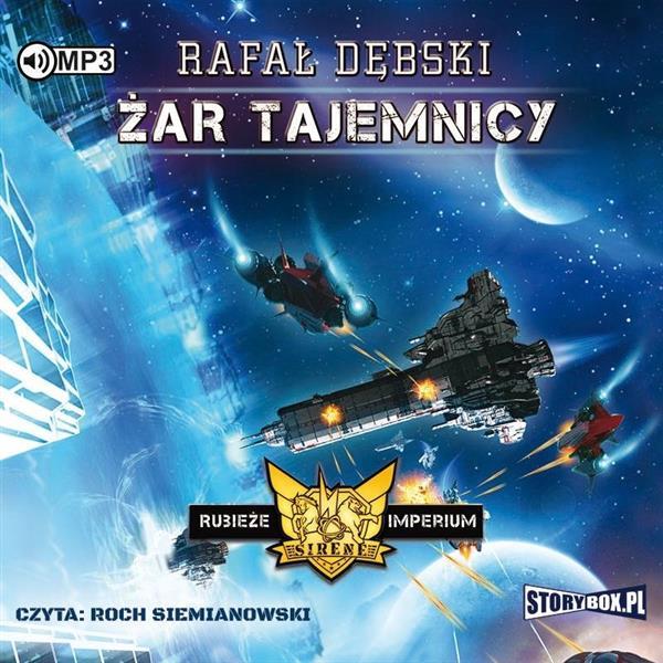 Rubieże Imperiu T.2 Żar tajemnicy audiobook-342689