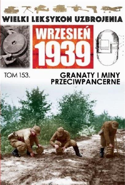 Wielki leksykon uzbrojenia T.153 Granaty i miny..-327640