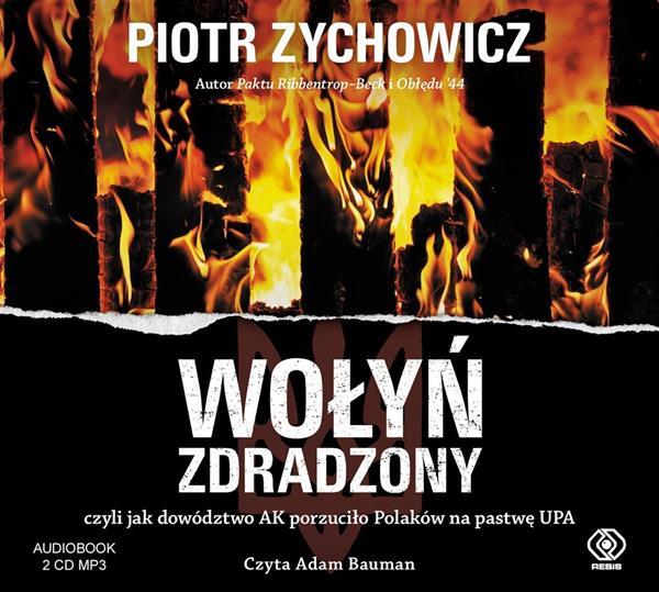 Wołyń zdradzony. Audiobook-341981
