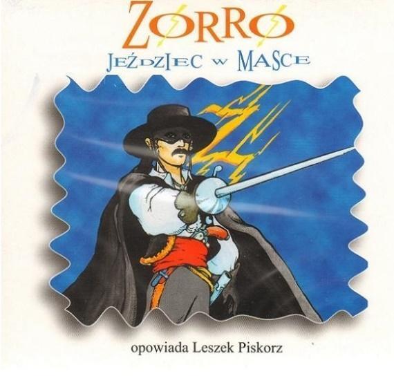 Zorro. Jeździec w masce audiobook