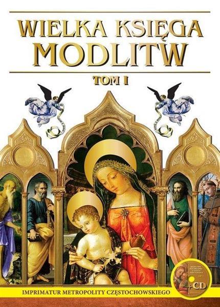 Wielka księga modlitw T.I L cz.1 + CD