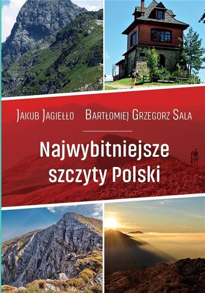 Najwybitniejsze szczyty Polski. Przewodnik