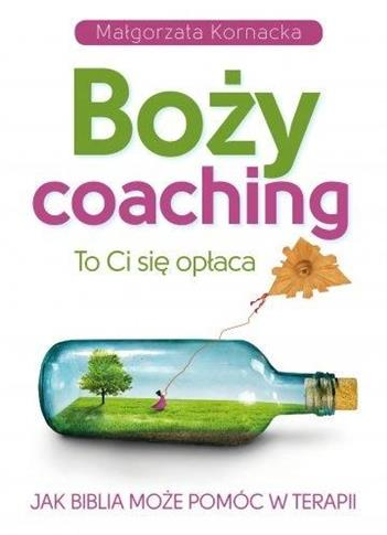 Boży coaching. To Ci sięopłaca