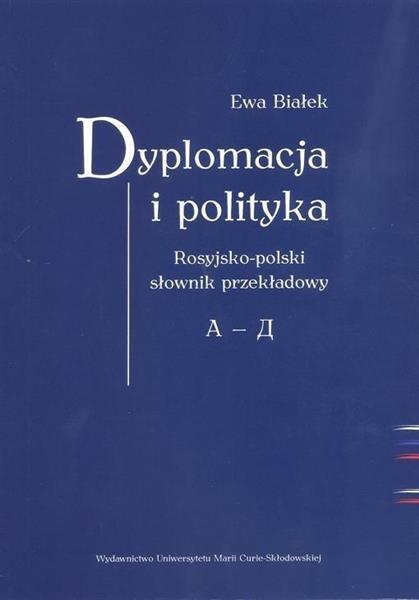 Dyplomacja i polityka. Ros-poi słownik przekładowy