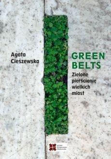 Green belts Zielone pierścienie wielkich miast