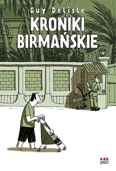 Kroniki birmańskie w.2017
