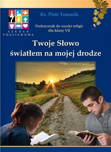 Katechizm SP 7 Twoje Słowo.. podr WARSZAWA
