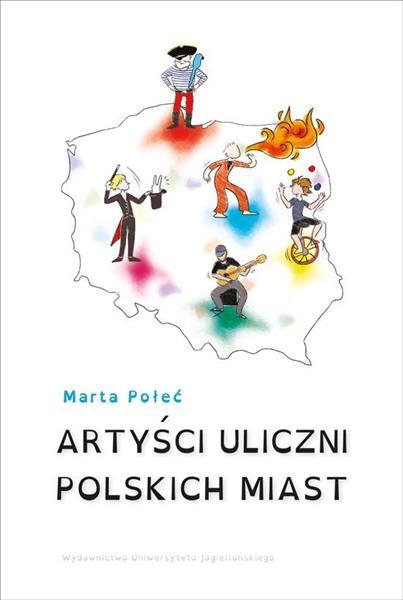 Artyści uliczni polskich miast
