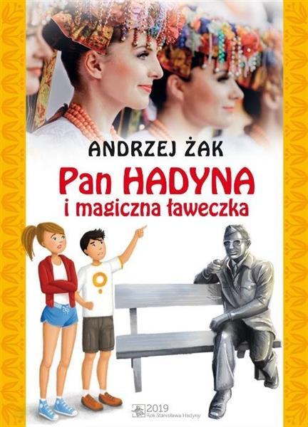 Pan Hadyna i magiczna ławeczka