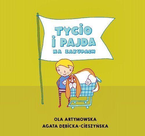 Czytam Mamie i Tacie. Tycio i Pajda na zakupach