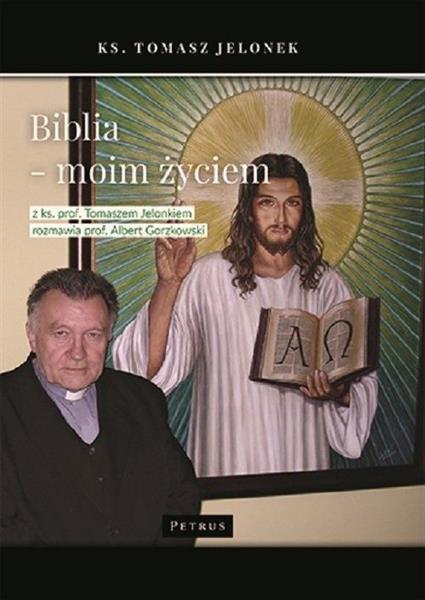 Biblia - moim życiem