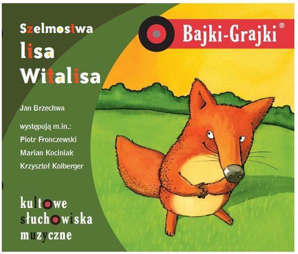 Bajki - Grajki. Szelmostwa Lisa Witalisa CD