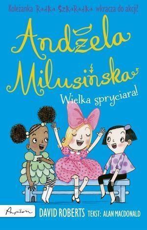 Andżela Milusińska. Wielka spryciara!