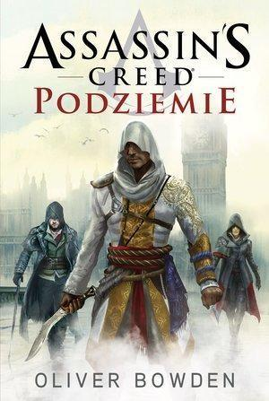 Assassin`s Creed. Podziemie