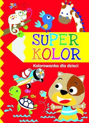 Super kolor Kolorowanka dla dzieci