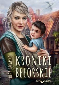 Kroniki Belorskie T.6 Kroniki Belorskie