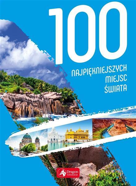 100 najpiękniejszych miejsc świata w.2019