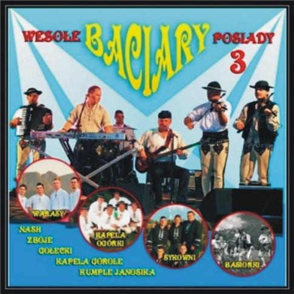 Baciary - Wesołe Podiady 3 CD