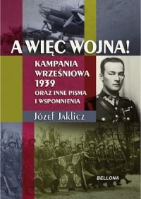 A WIĘC WOJNA KAMPANIA WRZEŚNIOWA 1939... outlet
