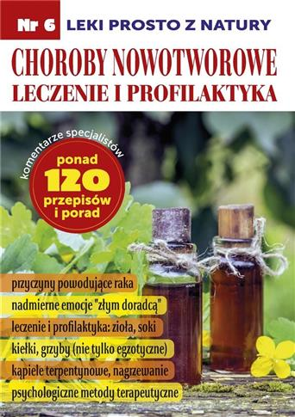 Leki prosto z natury cz.6 Choroby Nowotworowe
