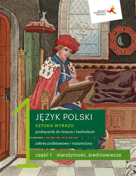 Sztuka wyrazu 1. Język polski. Podręcznik do liceu